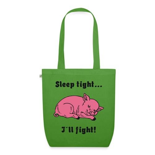 Sleep tight - I´ll fight! - Bio-Stoffbeutel