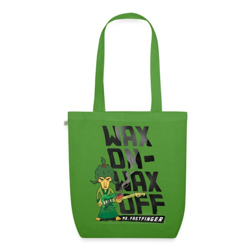 Wax on - Mr. Fastfinger w - EarthPositive Tote Bag