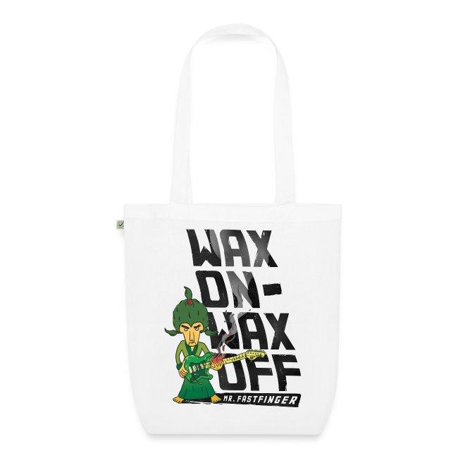 Wax on - Mr. Fastfinger w