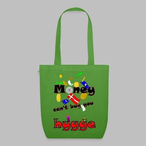 Money can t buy you hygge - EarthPositive Tote Bag