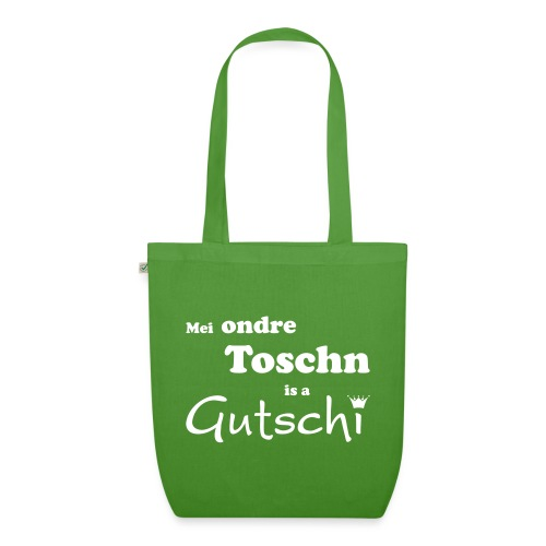 Mei ondre Toschn is a Gutschi - Bio-Stoffbeutel