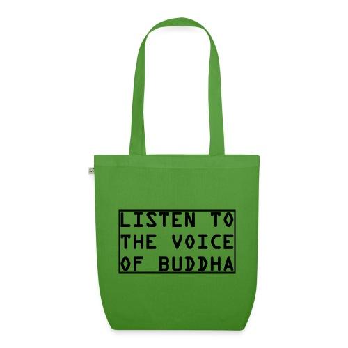 Listen To The Voice Of Buddha - Bio-Stoffbeutel