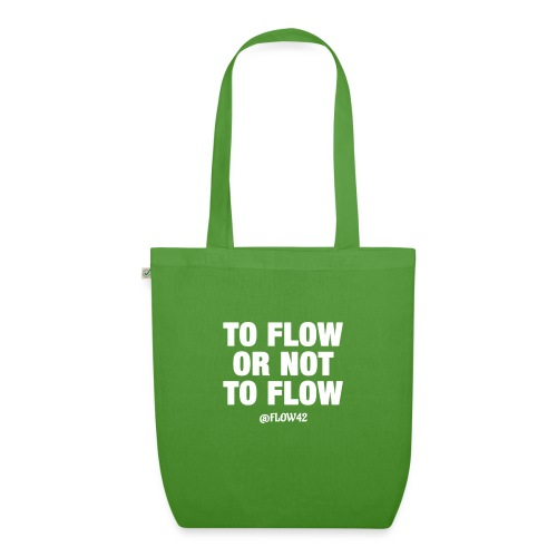TO FLOW OR NOT TO FLOW - Borsa ecologica in tessuto