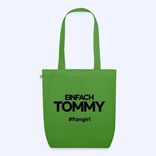 Einfach Tommy / #fangirl / Black Font - Bio-Stoffbeutel