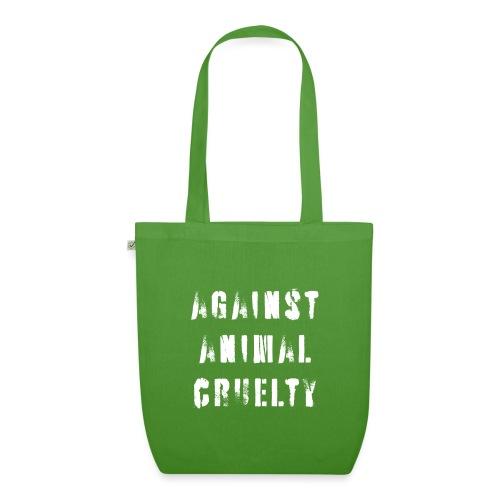Against Animal Cruelty / tegen dierenmishandeling - Bio stoffen tas