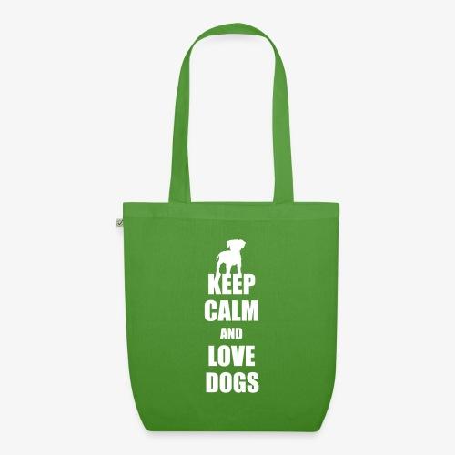 Keep calm love dogs - Bio-Stoffbeutel