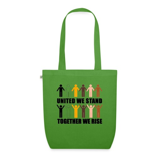 United We Stand. Together We Rise! - EarthPositive Tote Bag