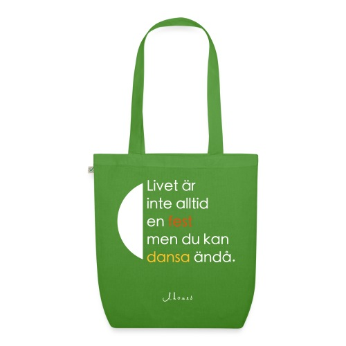 Life is not always a celebration - EarthPositive Tote Bag