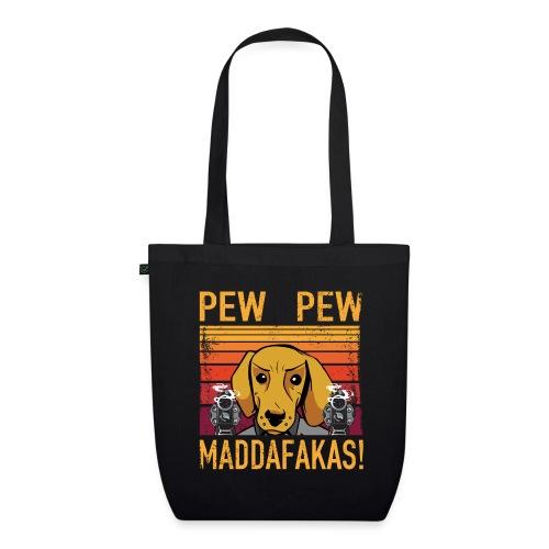PEW PEW Maddafakas! Dackel Hund Vintage funny - Bio-Stoffbeutel