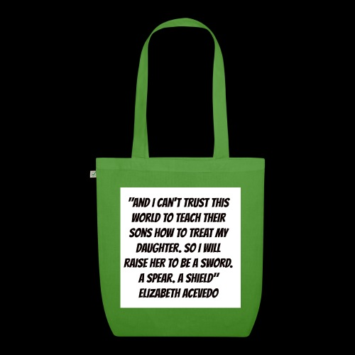 Quote by Elizabeth Acevedo - EarthPositive Tote Bag