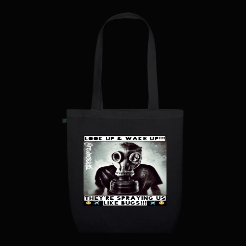 Sprayed Like Bugs!! Truth T-Shirts!! #WeatherWars - EarthPositive Tote Bag
