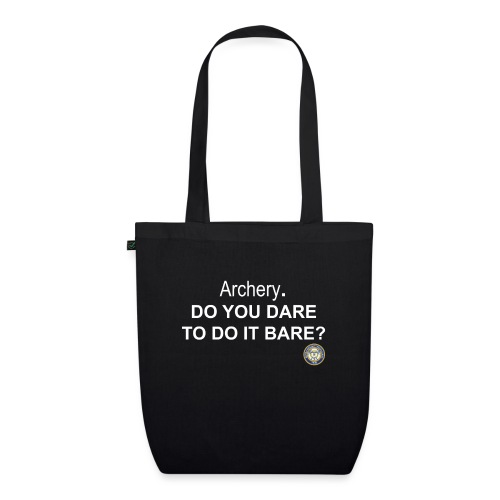 Do you dare to do it bare? - Ekologisk tygväska