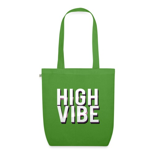 HIGH VIBES - EarthPositive Tote Bag