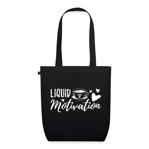 Coffee - Liquid Motivation - EarthPositive Tote Bag