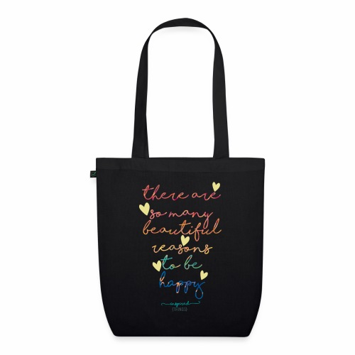 There are so many beautiful reasons to be happy - EarthPositive Tote Bag