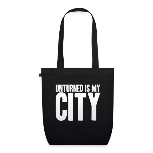 Unturned is my city - EarthPositive Tote Bag