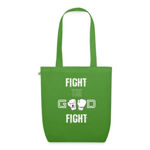 Fight the Good Fight White - Bio-Stoffbeutel