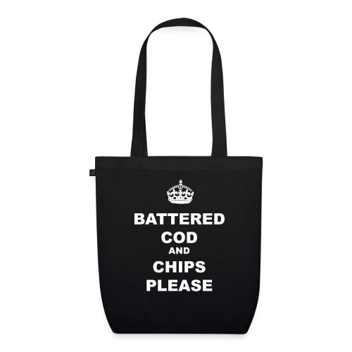 BATTERED COD AND CHIPS PLEASE - EarthPositive Tote Bag