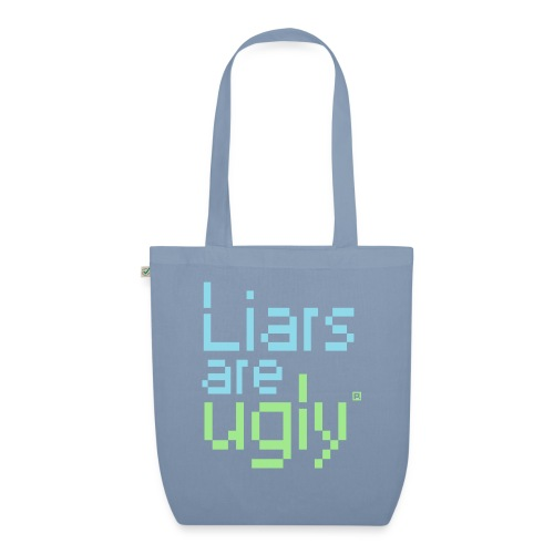 Liars Are Ugly - Bio stoffen tas