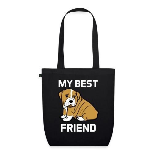 My Best Friend - Hundewelpen Spruch - Bio-Stoffbeutel