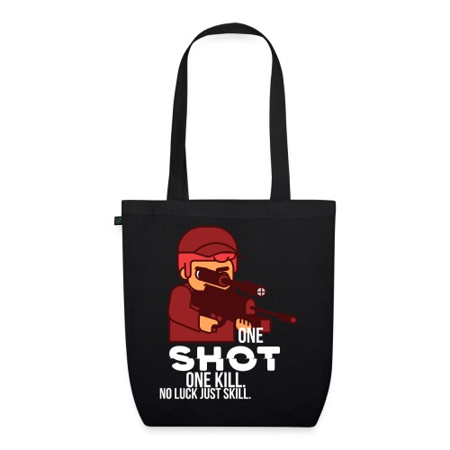 One Shot one kill, no luck, just skill - Bio-Stoffbeutel