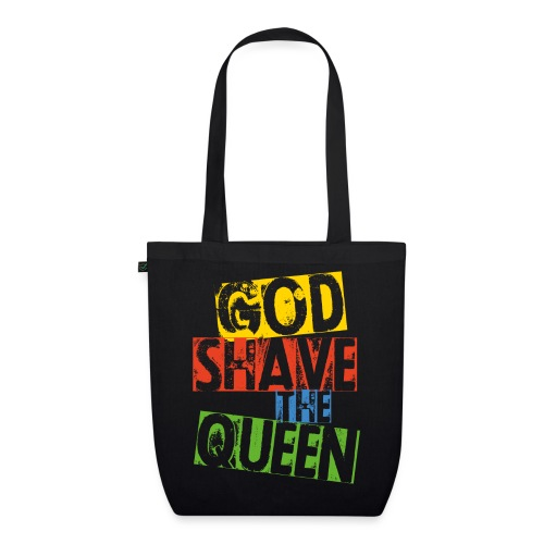 God shave the queen - Bio-Stoffbeutel