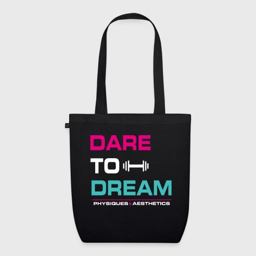 DARE TO DREAM - Bolsa de tela ecológica