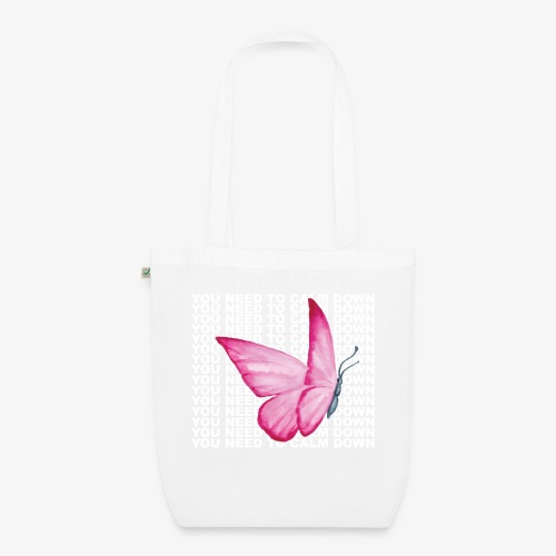 You Need To Calm Down - EarthPositive Tote Bag