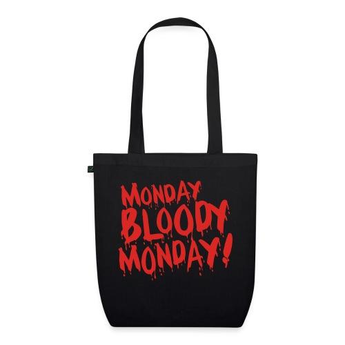 Monday Bloody Monday! - Bio stoffen tas