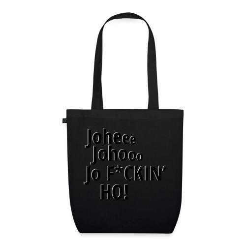 Premium T-Shirt Johee Johoo JoF*CKIN HO! - Bio stoffen tas