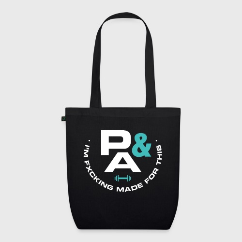 P&A IM F*CKING MADE FOR THIS - Bolsa de tela ecológica