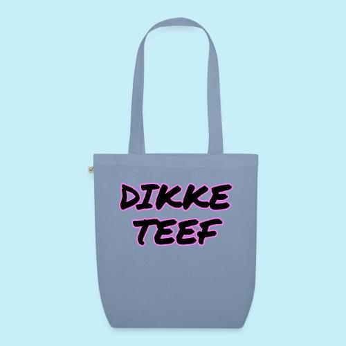 Dikke Teef - Sac en tissu biologique