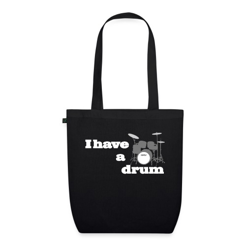 i have a drum - EarthPositive Tote Bag