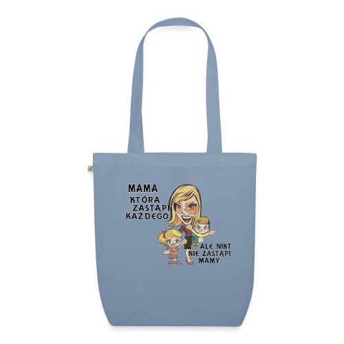 Mama która zastąpi każdego - Ekologiczna torba materiałowa