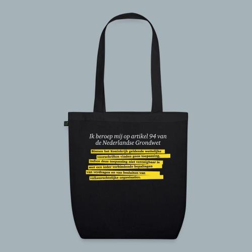 Nederlandse Grondwet T-Shirt - Artikel 94 - Bio stoffen tas