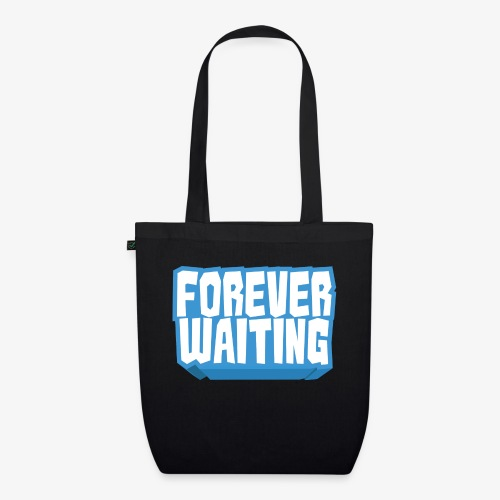 Forever Waiting - EarthPositive Tote Bag