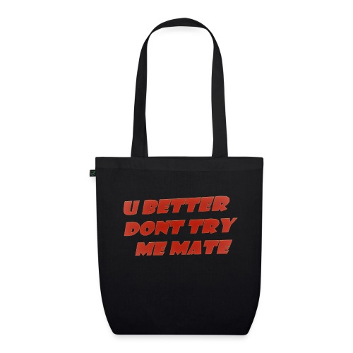 Saying in English - EarthPositive Tote Bag