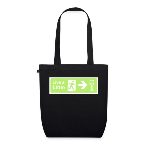 Live a little - EarthPositive Tote Bag