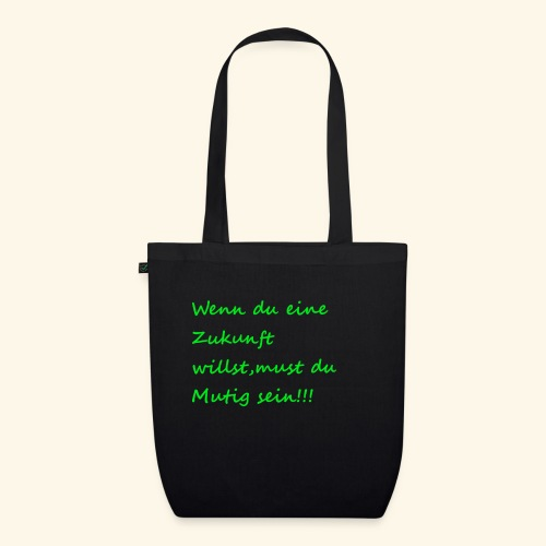 Zeig mut zur Zukunft - EarthPositive Tote Bag
