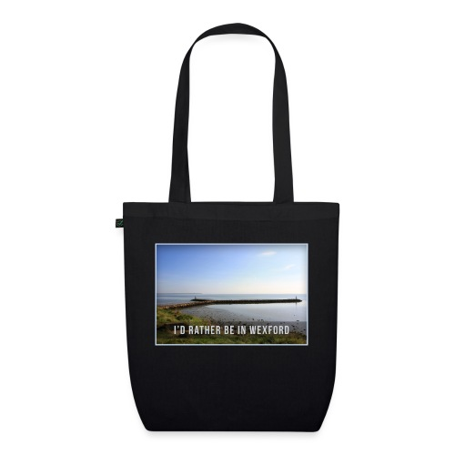 Rather be in Wexford - EarthPositive Tote Bag