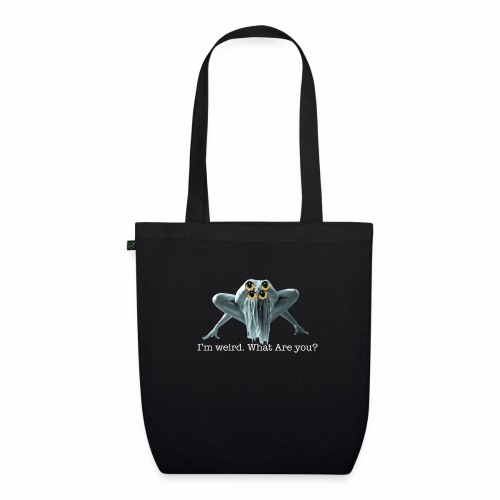 Im weird - EarthPositive Tote Bag