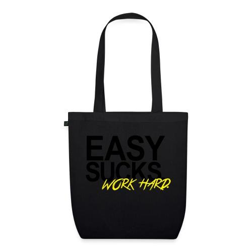 Easy Sucks. Work Hard. - Bio-Stoffbeutel