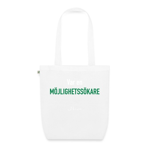 Be an opportunity seeker - EarthPositive Tote Bag