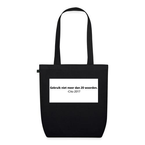 Gebruik niet meer dan 20 woorden - Bio stoffen tas