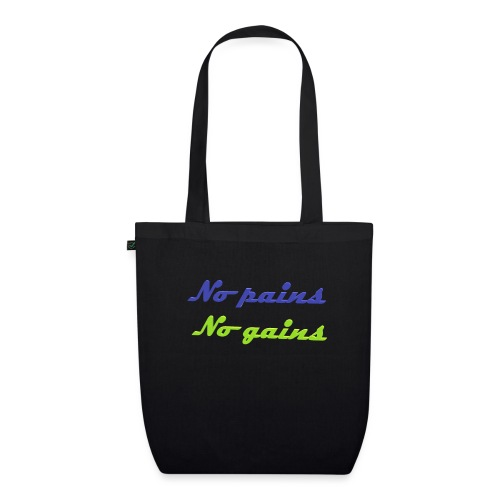 No pains no gains Saying with 3D effect - EarthPositive Tote Bag