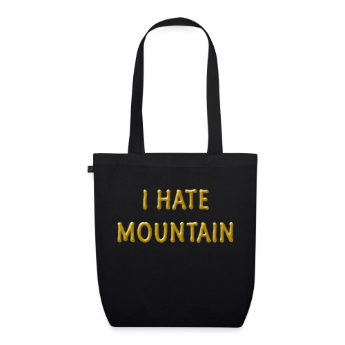 hate mountain - Bio-Stoffbeutel