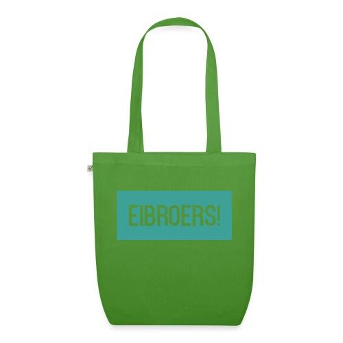 T-shirt Eibroers Naam - Bio stoffen tas
