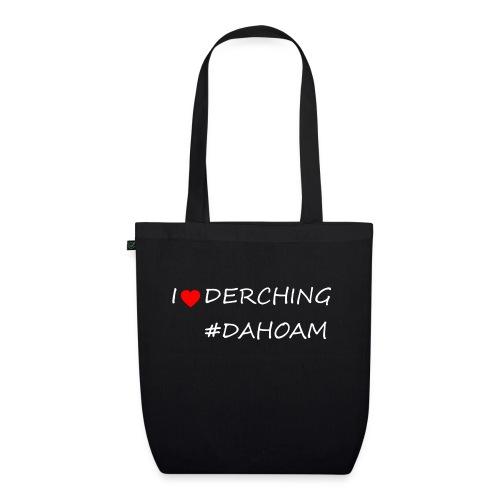 I ❤️ DERCHING #DAHOAM - Bio-Stoffbeutel