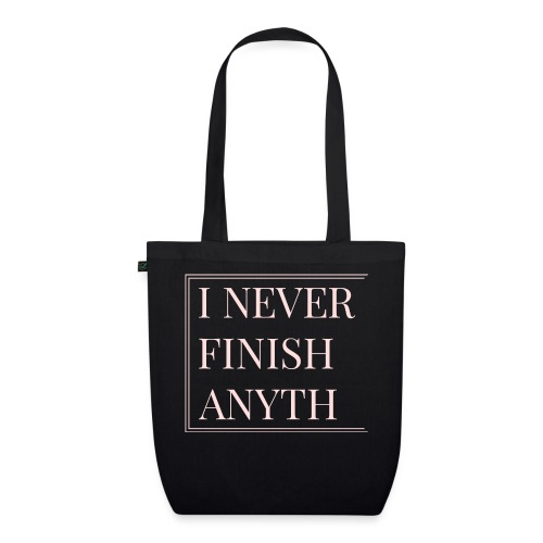 NEVER FINISH - EarthPositive Tote Bag