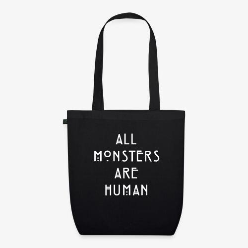 All Monsters Are Human - Sac en tissu biologique